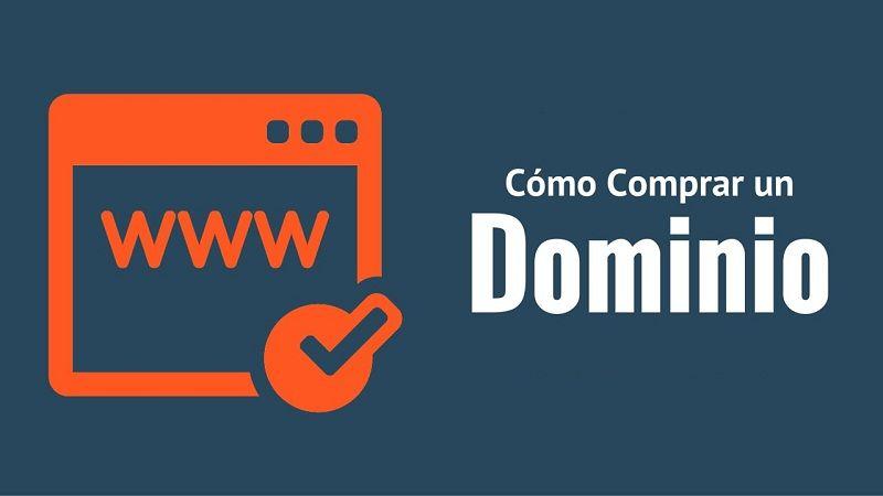 Cómo Comprar Un Dominio Y Elegir El Nombre De Tu Web