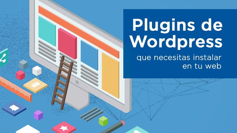 4 Plugins WordPress Imprescindibles Para Tu Blog